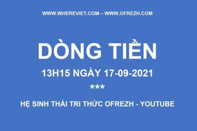 BIẾN ĐỘNG DÒNG TIỀN ĐẾN 17-09-2021 WHEREVIET.COM