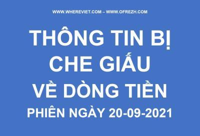 THÔNG TIN TỐI MẬT VỀ DÒNG TIỀN NGÀY 20 - 09- 2021 BY WHEREVIET.COM - OFREZH.COM